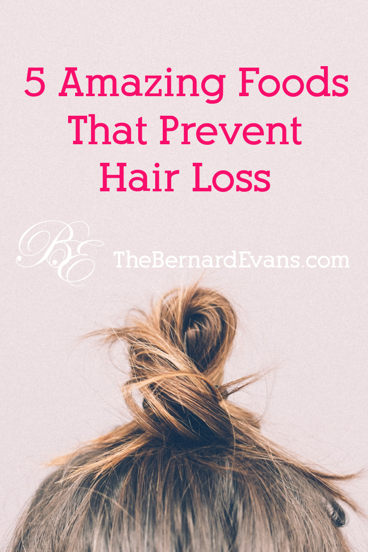 5 Amazing Foods that Prevent Hair Loss Bernard Evans